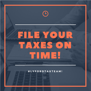 File your taxes on time